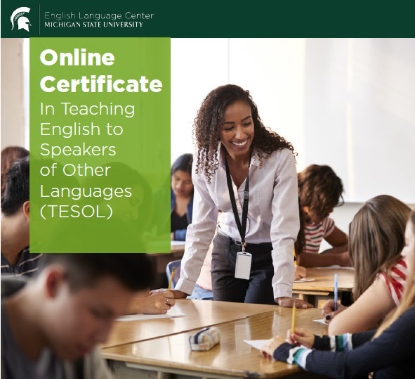 The MSU TESOL Certificate is Open and Accepting New Students