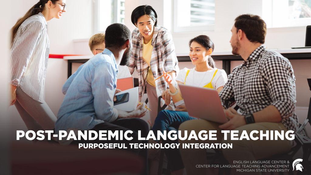 Post-Pandemic Language Teaching