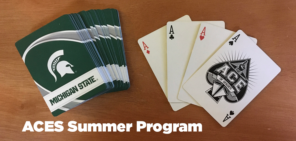 ACES Summer Program banner featuring a deck of MSU-branded playing cards and four aces